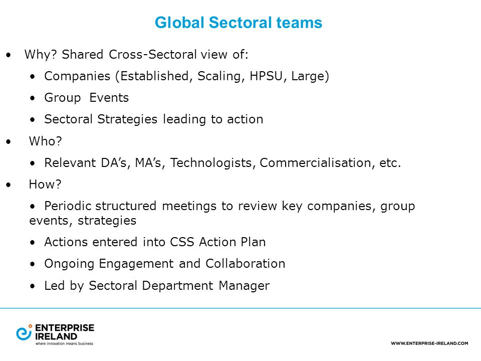 Global Sectoral teams Why.