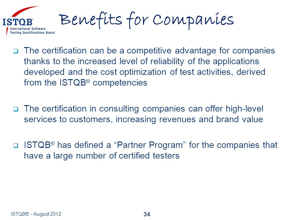  The certification can be a competitive advantage for companies thanks to the increased level of reliability of the applications developed and the co
