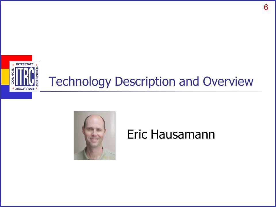 6 Technology Description and Overview 6 Eric Hausamann
