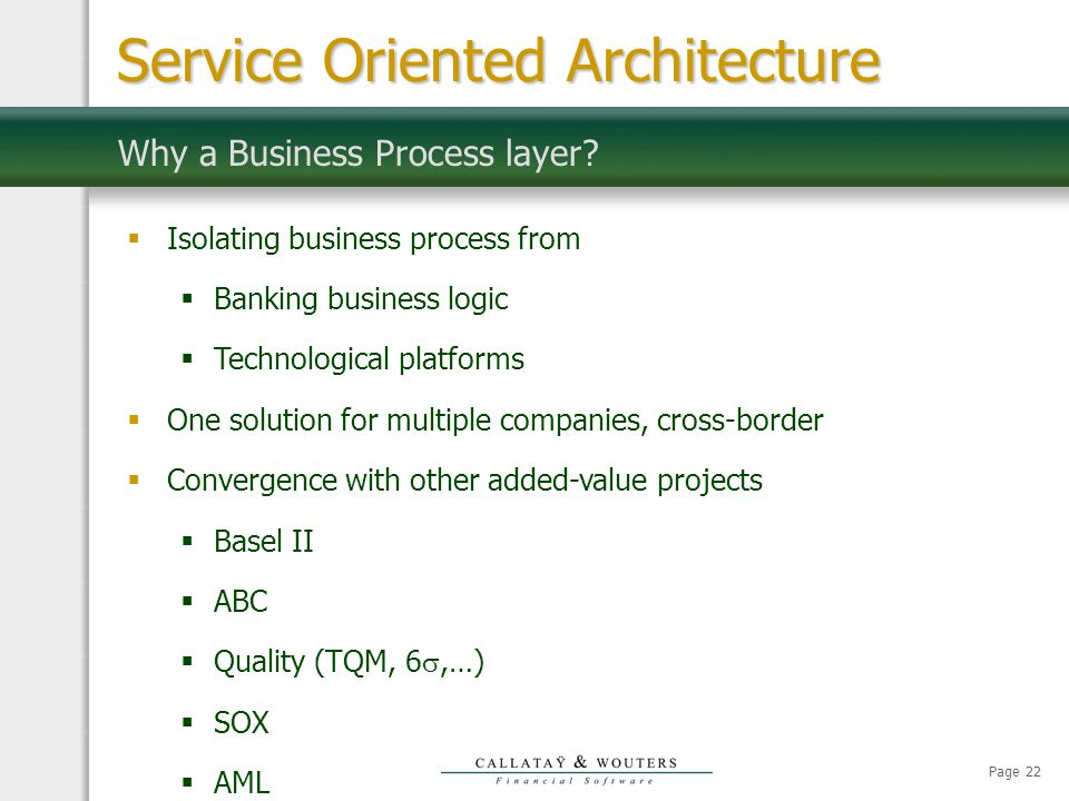 Page 22 Why a Business Process layer.