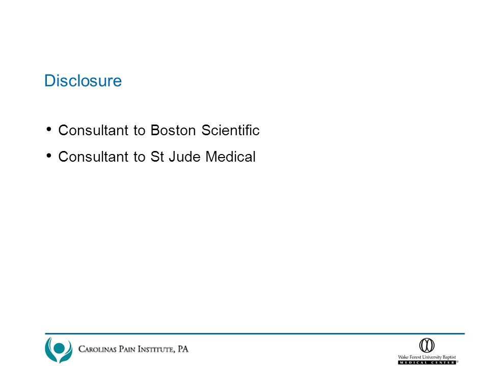Disclosure Consultant to Boston Scientific Consultant to St Jude Medical