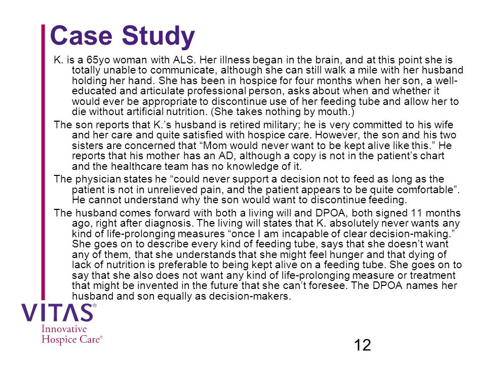 12 Case Study K.is a 65yo woman with ALS.