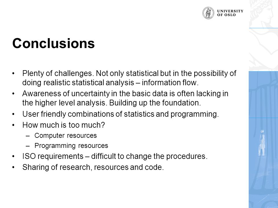 Conclusions Plenty of challenges.