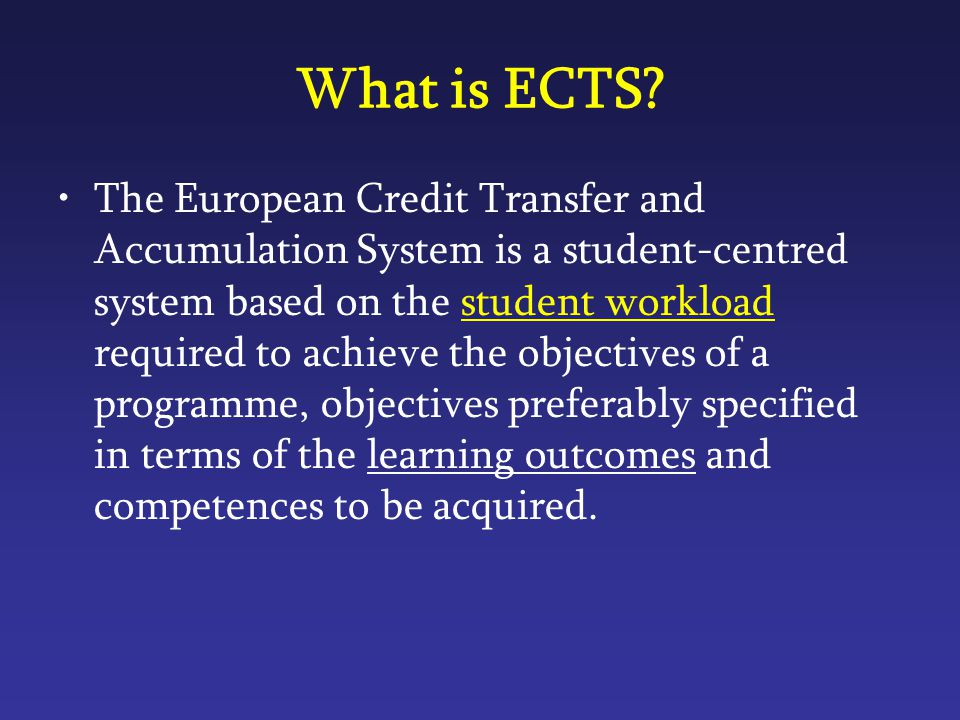 What is ECTS.