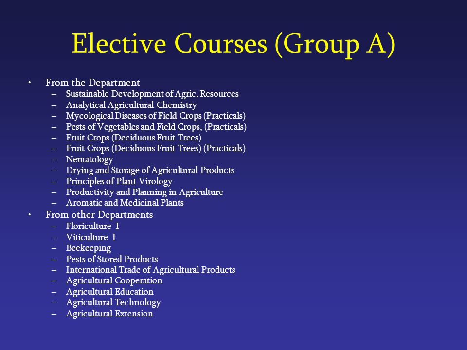 Elective Courses (Group A) From the Department –Sustainable Development of Agric.