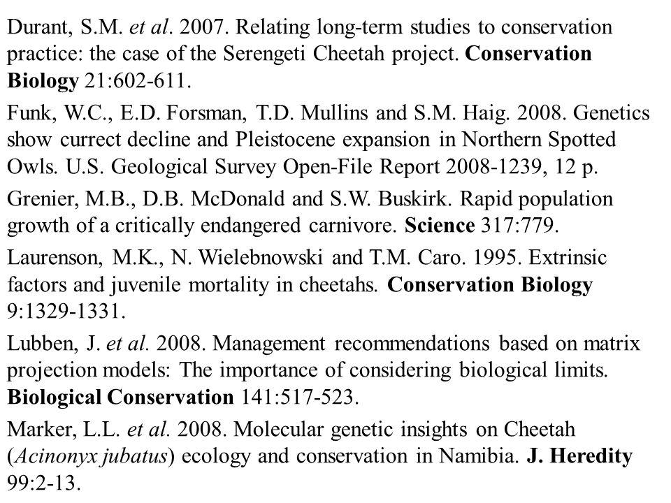 Durant, S.M.et al. 2007.