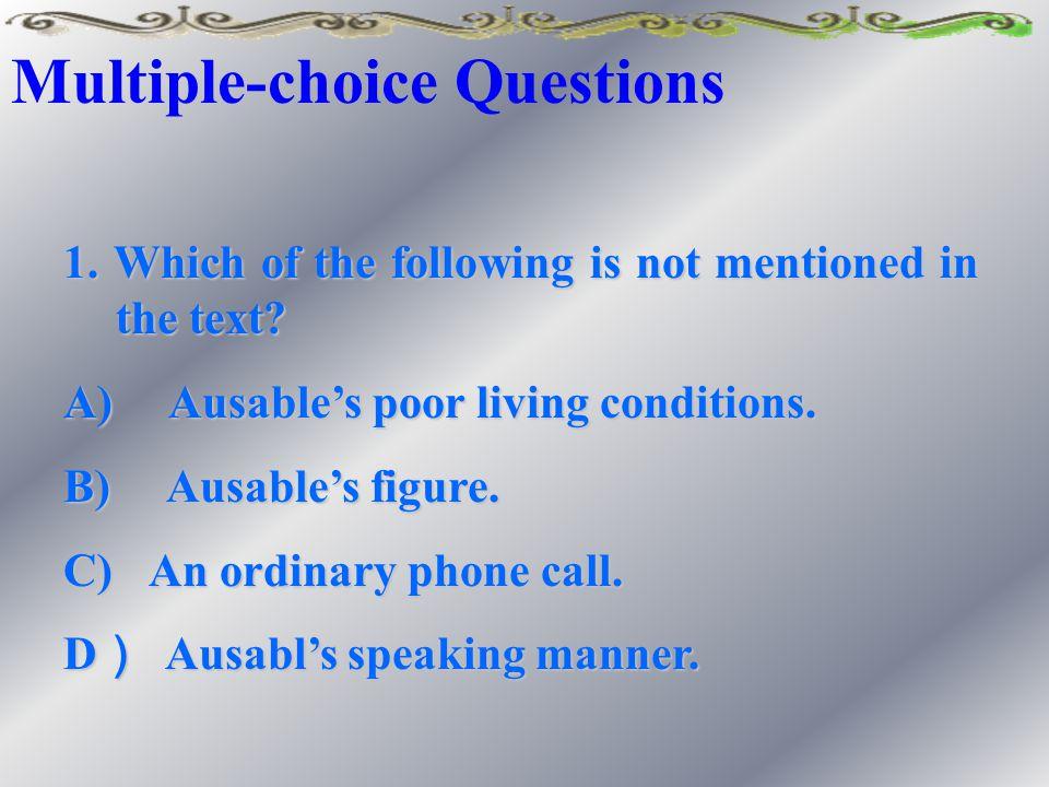 1.Multiple-choice QuestionsMultiple-choice Questions 2. True/False QuestionsTrue/False Questions Reading Comprehension