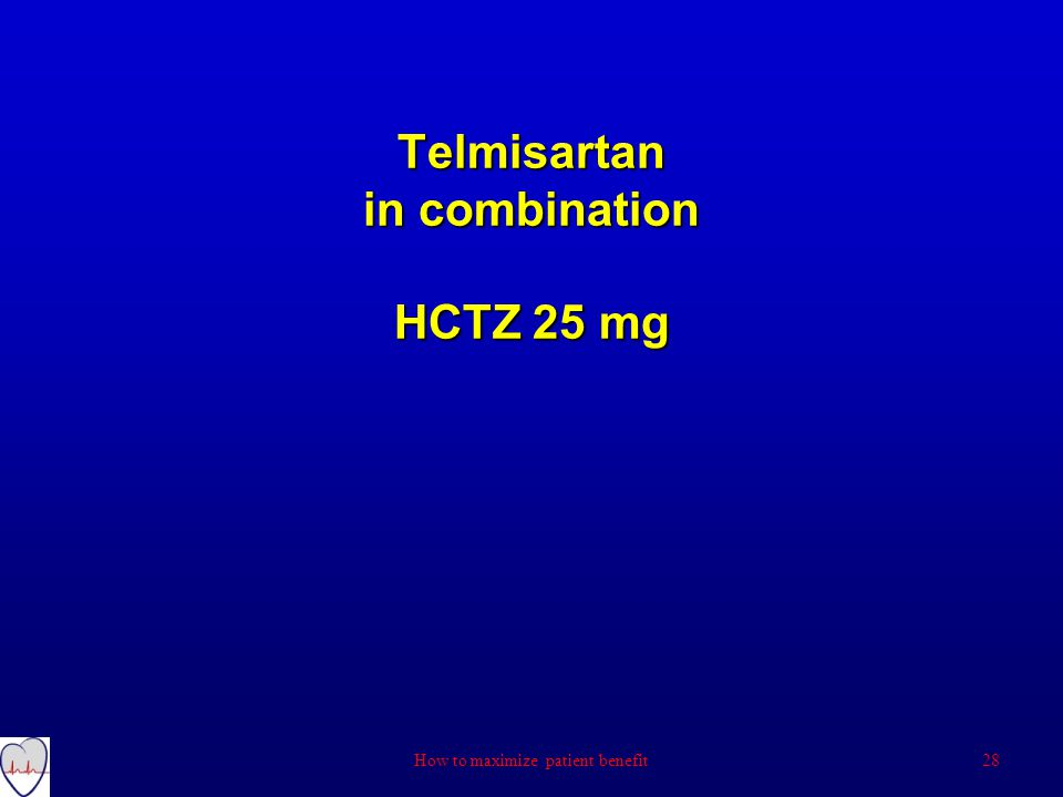 Telmisartan in combination HCTZ 25 mg How to maximize patient benefit28