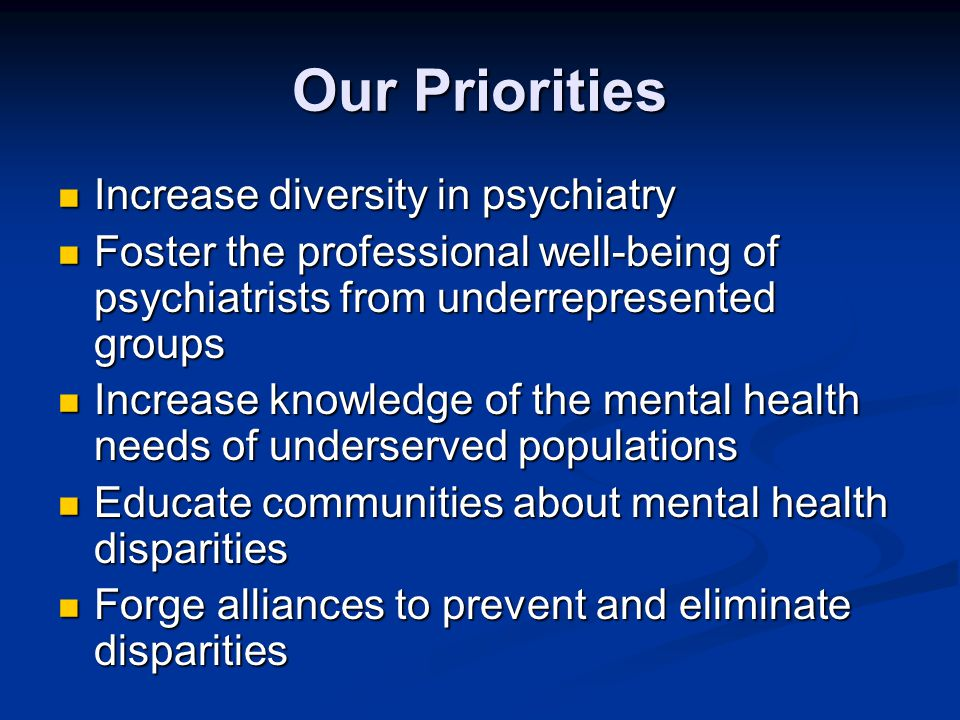 American Psychiatric Association Disparities Elimination Efforts Buy-in at the top: elected leaders, Board of Trustees, executive staff Buy-in at the top: elected leaders, Board of Trustees, executive staff Support of the Office of Minority and National Affairs (OMNA) Support of the Office of Minority and National Affairs (OMNA) Recommendations stemming from SGR Supplement passed by board of trustees: Recommendations stemming from SGR Supplement passed by board of trustees: Increase access to quality care Increase access to quality care Support capacity development, education and training Support capacity development, education and training Expand the science base Expand the science base Promote collaboration and advocacy Promote collaboration and advocacy Eliminating Mental Health Disparities Roundtable Eliminating Mental Health Disparities Roundtable.