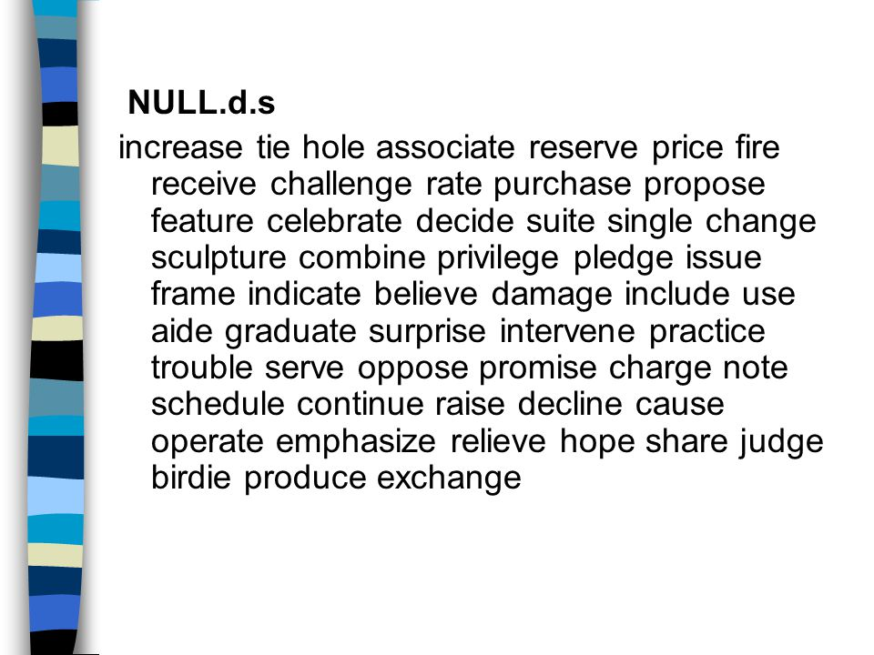 NULL.d.s increase tie hole associate reserve price fire receive challenge rate purchase propose feature celebrate decide suite single change sculpture combine privilege pledge issue frame indicate believe damage include use aide graduate surprise intervene practice trouble serve oppose promise charge note schedule continue raise decline cause operate emphasize relieve hope share judge birdie produce exchange