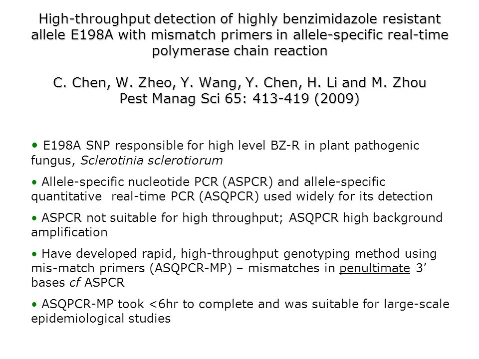 High-throughput detection of highly benzimidazole resistant allele E198A with mismatch primers in allele-specific real-time polymerase chain reaction