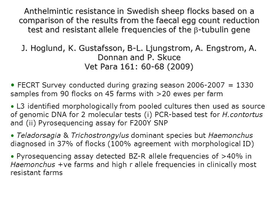 Anthelmintic resistance in Swedish sheep flocks based on a comparison of the results from the faecal egg count reduction test and resistant allele fre