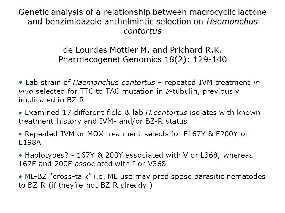 Genetic analysis of a relationship between macrocyclic lactone and benzimidazole anthelmintic selection on Haemonchus contortus de Lourdes Mottier M.