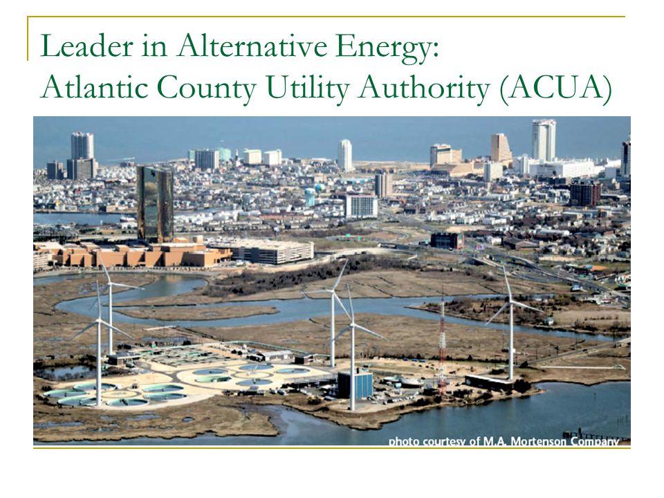 Leader in Alternative Energy: Atlantic County Utility Authority (ACUA)