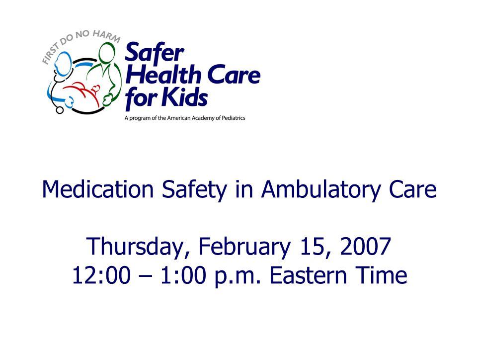 Moderator: Karen Frush, MD, FAAP Chief Patient Safety Officer Duke University Health System Durham, North Carolina