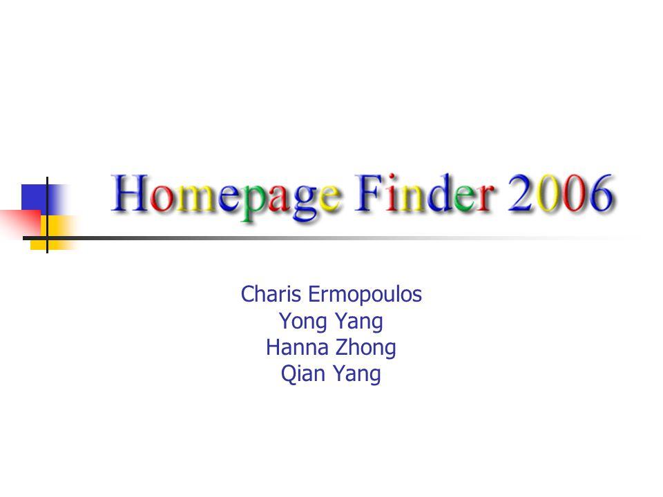 Charis Ermopoulos Yong Yang Hanna Zhong Qian Yang