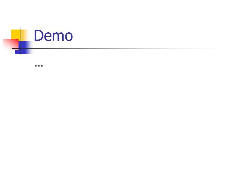 Demo …