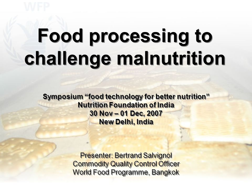 Symposium Food Technology for better nutrition.