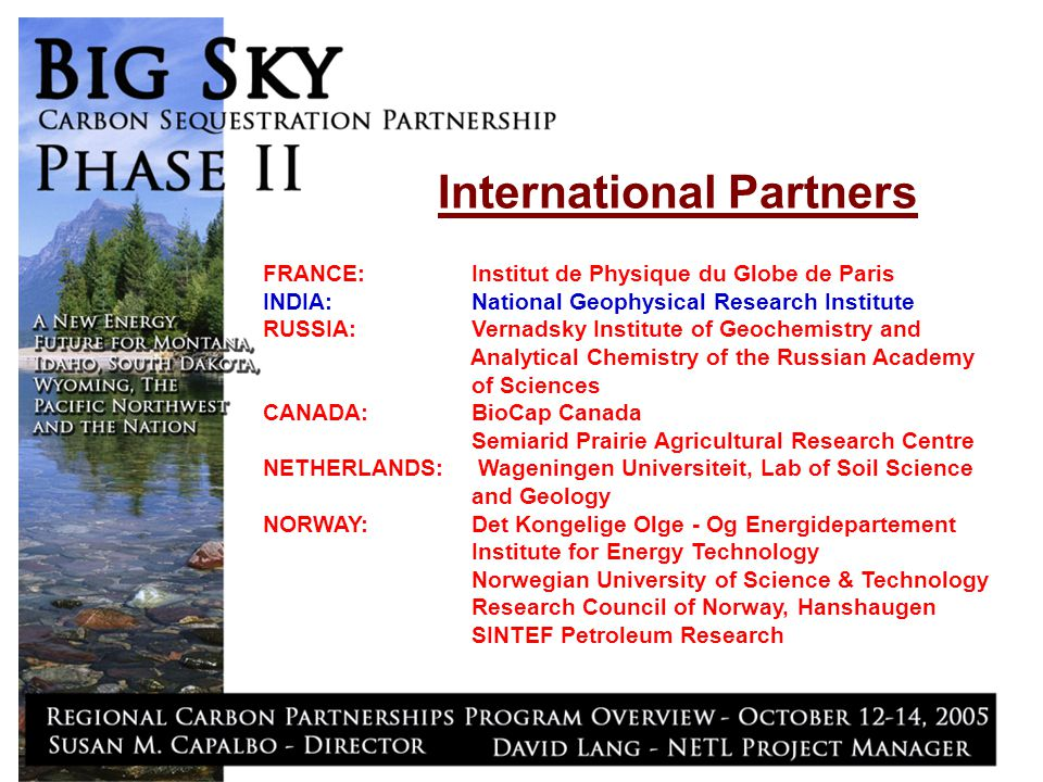 International Partners FRANCE: Institut de Physique du Globe de Paris INDIA: National Geophysical Research Institute RUSSIA: Vernadsky Institute of Ge