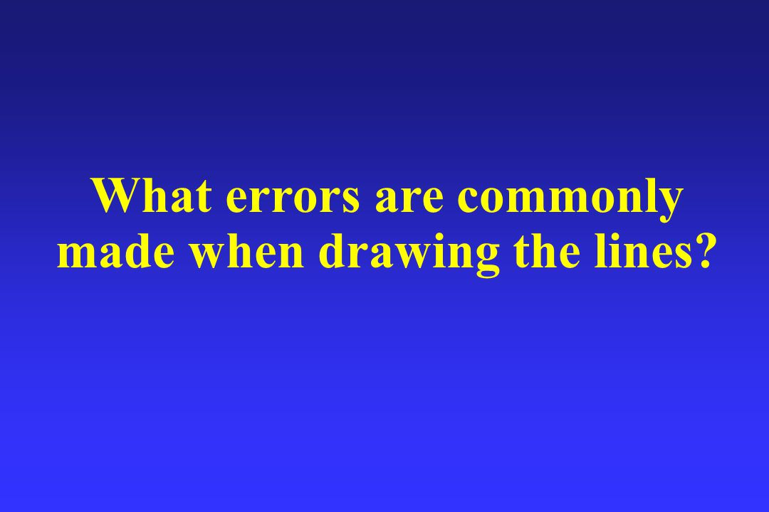 What errors are commonly made when drawing the lines