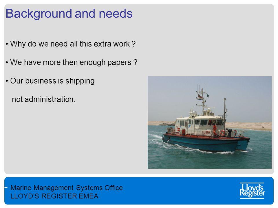 Marine Management Systems Office LLOYD'S REGISTER EMEA PRISM(arine) Progressive Route Into System Management.