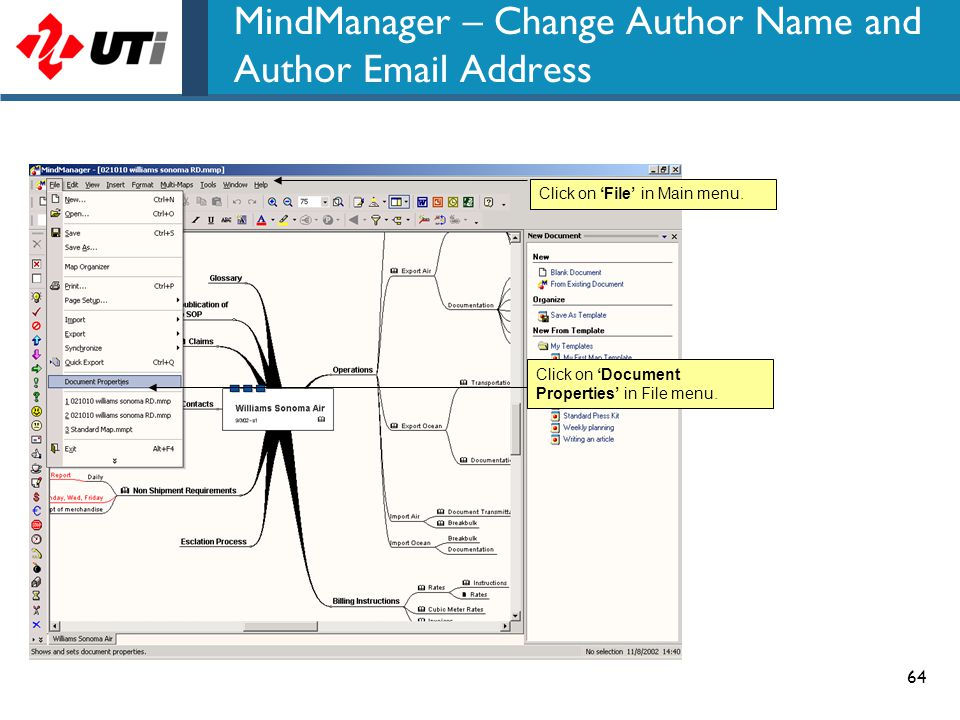 64 MindManager – Change Author Name and Author Email Address Click on 'File' in Main menu. Click on 'Document Properties' in File menu.