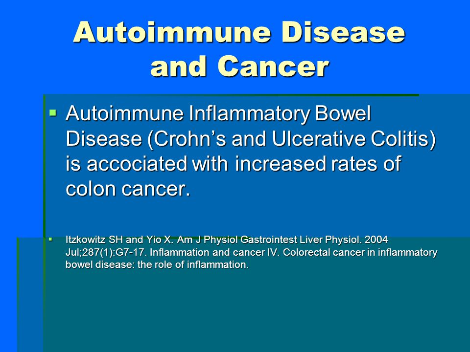 Colon Cancer and Inflammation  90% of Colon cancer is due to inflammation from:  Oxidizing free radicals in the diet (e.g. heated oil)  Reactive ox