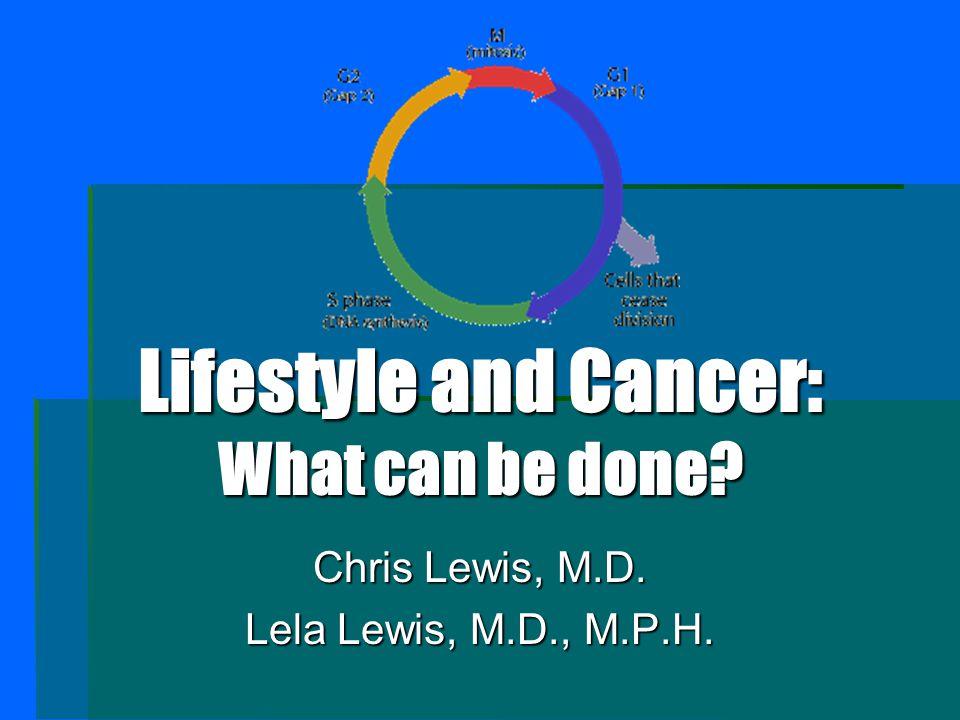 Chris Lewis, M.D. Lela Lewis, M.D., M.P.H.