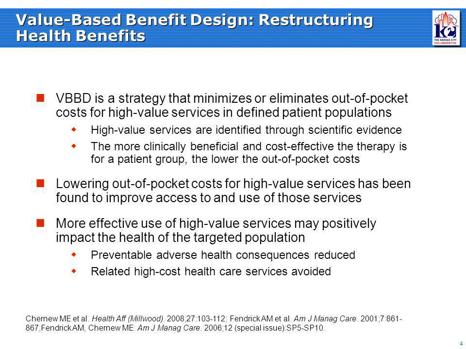15 Identifying VBB Interventions Employer-specific Measurable Evidence-based Optimizes outcomes Definition: Health Management Team Actionable Data Environment or Policy Insurance Benefit Design Employee Engagement Vendor and Provider Value Focus: Source: KC 2 Project Team