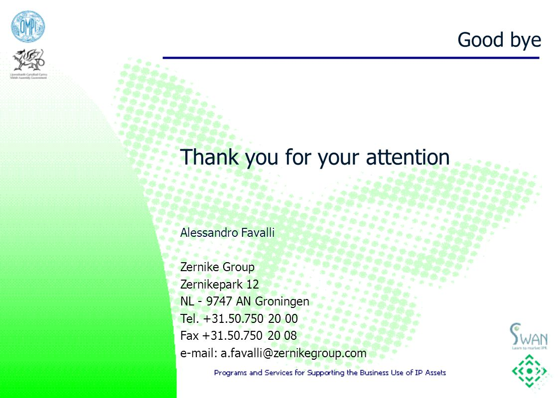 23 Thank you for your attention Alessandro Favalli Zernike Group Zernikepark 12 NL - 9747 AN Groningen Tel.