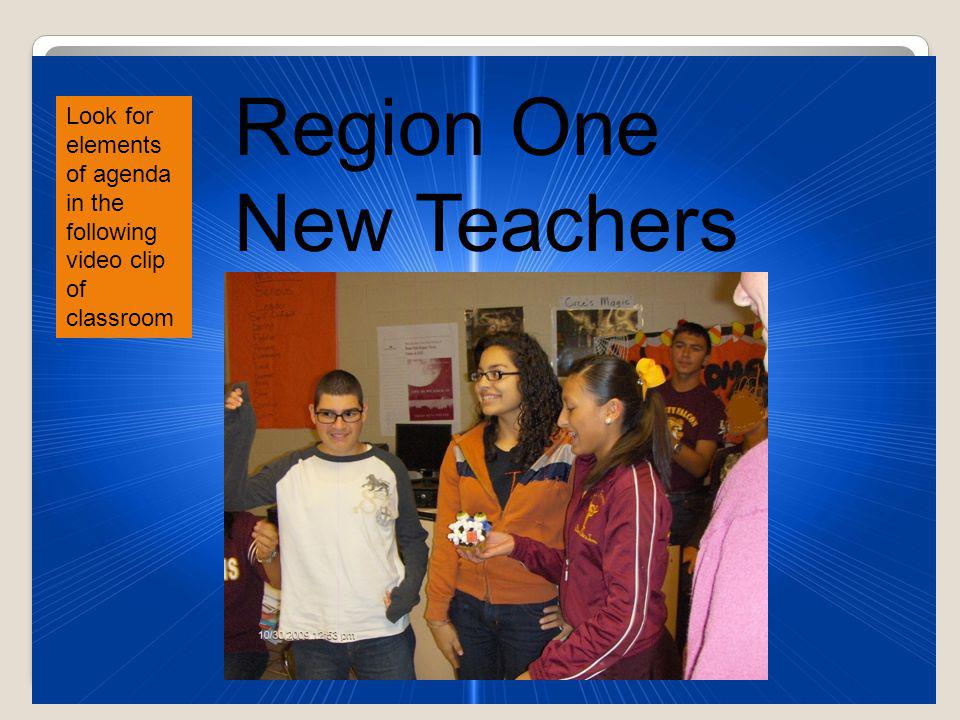 Region One New Teachers Looping slide show of TX and Hawaii Students in DL collaboration Look for elements of agenda in the following video clip of classroom