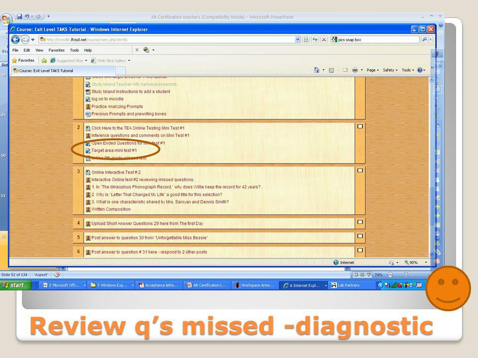 Review q's missed -diagnostic