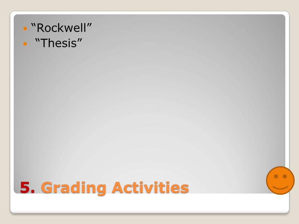 5. Grading Activities Rockwell Thesis