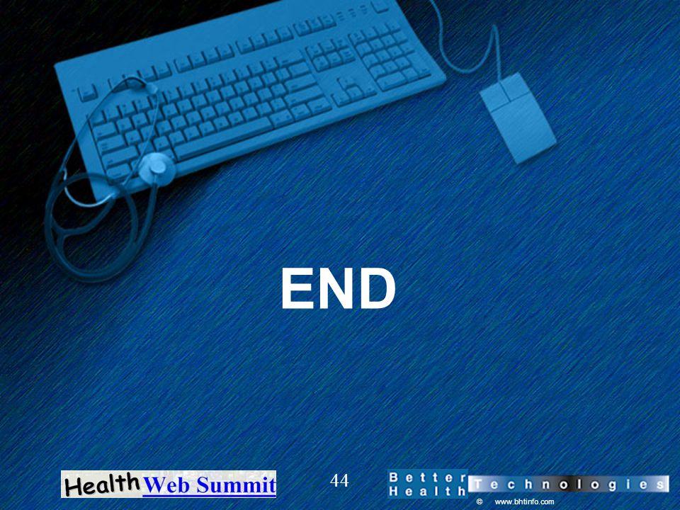 © www.bhtinfo.com 44 END