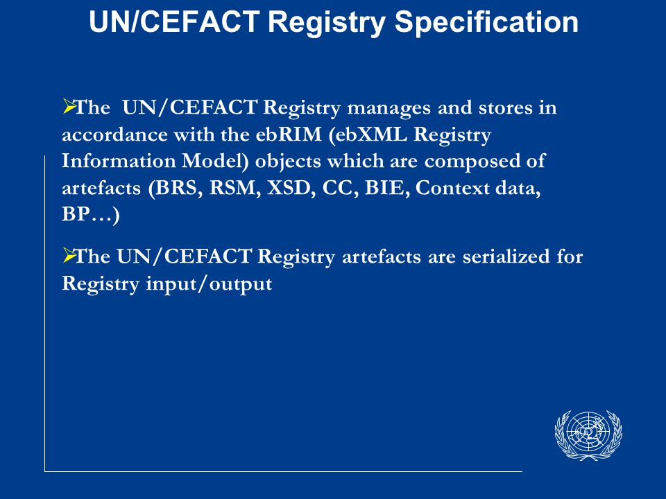UN/CEFACT Registry Specification  UN/CEFACT Registry architecture