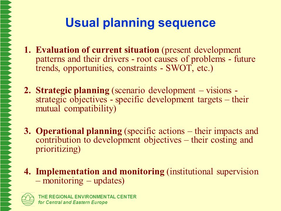 THE REGIONAL ENVIRONMENTAL CENTER for Central and Eastern Europe Application of SEA within planning process Key tasks in the planning process Corresponding environmental analyses Consultations with env and health authorities Public access to info.