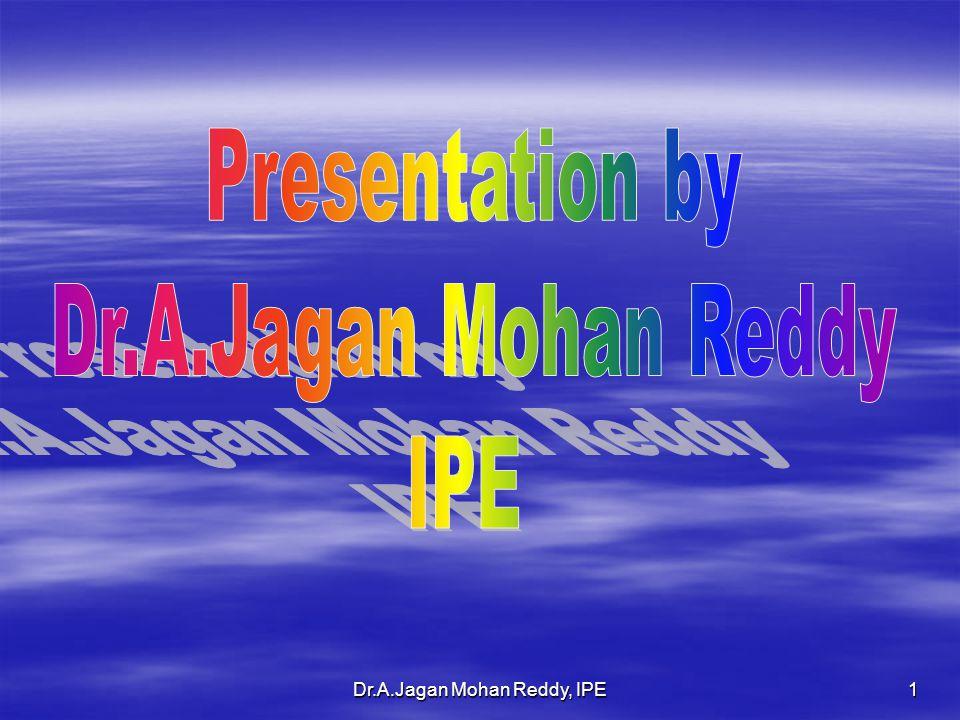 Dr.A.Jagan Mohan Reddy, IPE1
