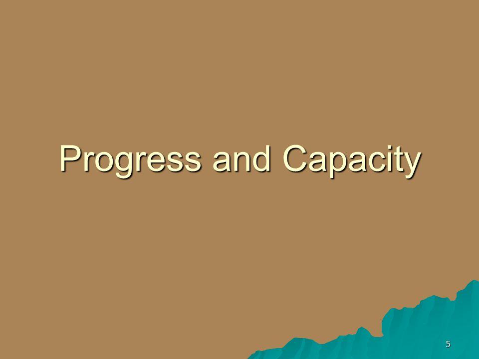 5 Progress and Capacity