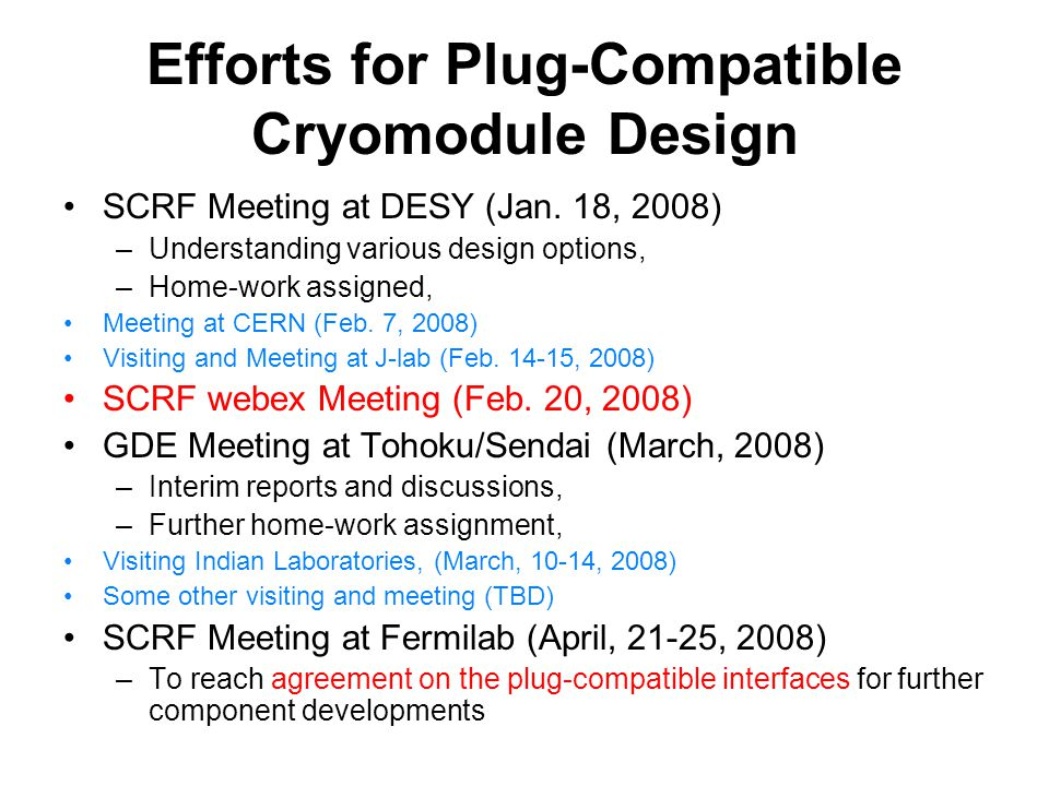 Efforts for Plug-Compatible Cryomodule Design SCRF Meeting at DESY (Jan.
