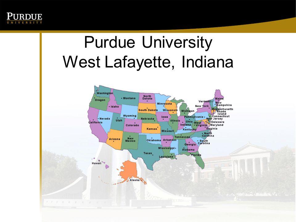 Purdue University West Lafayette, Indiana