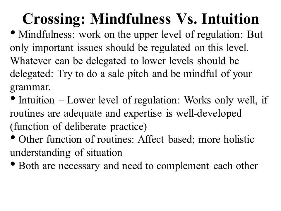 Crossing: Mindfulness Vs.