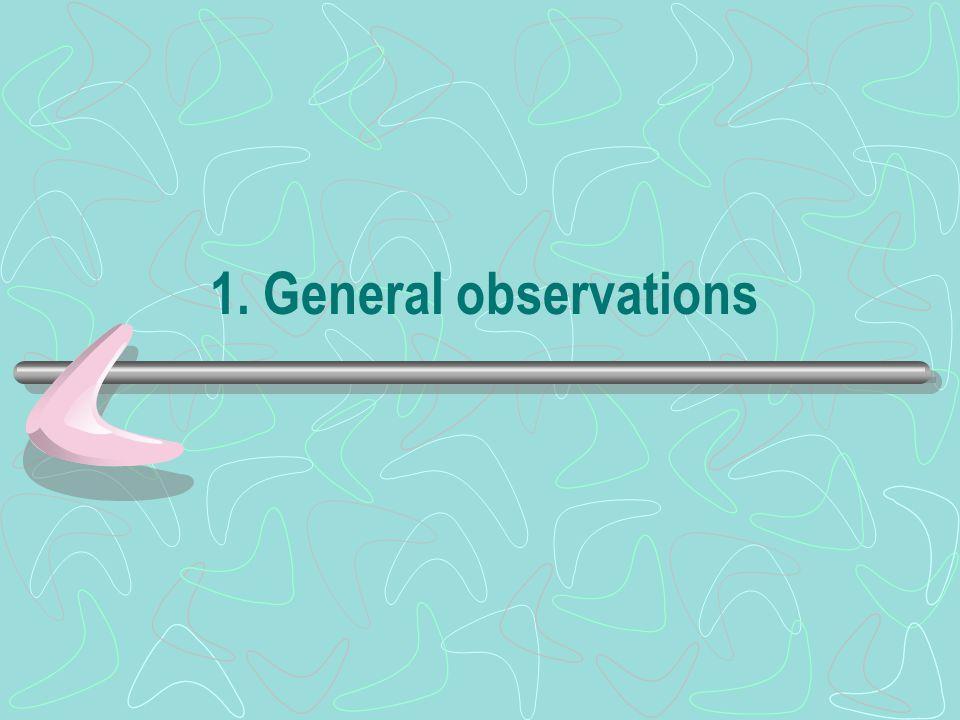 1. General observations