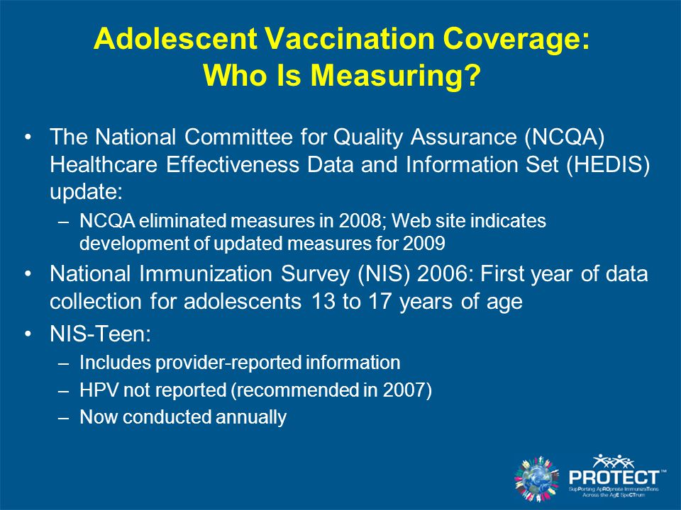 Adolescent Vaccination Coverage: Who Is Measuring? The National Committee for Quality Assurance (NCQA) Healthcare Effectiveness Data and Information S