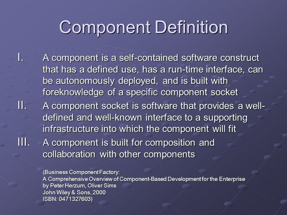 Component Definition I.