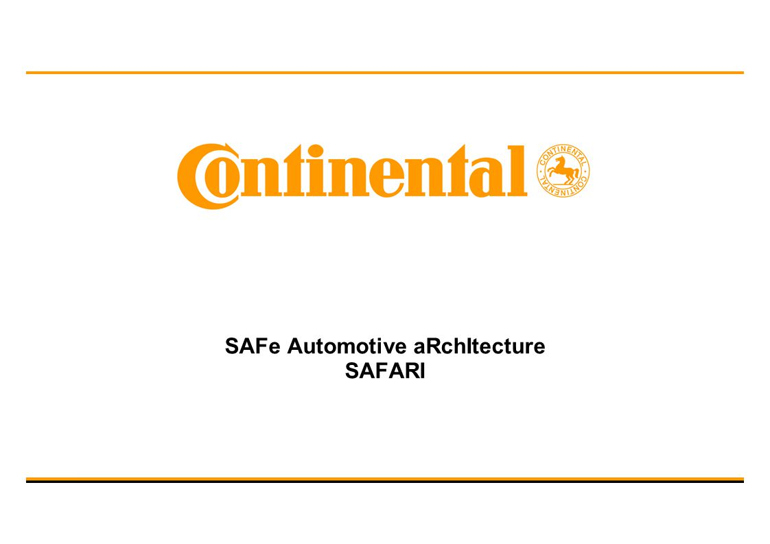 SAFe Automotive aRchItecture SAFARI
