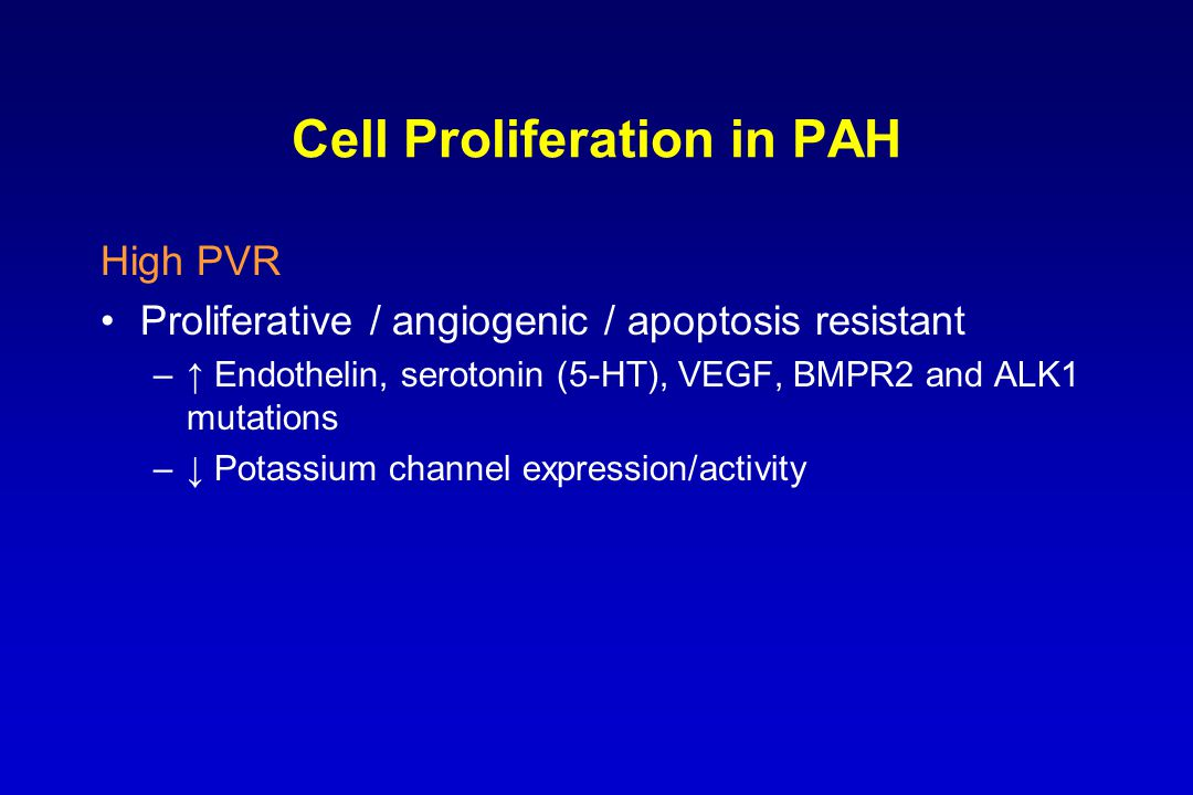 Vascular Remodeling in PAH Poorly understood PAH cells are pro-proliferative Many factors implicated in pro-proliferative phenotype Proliferative and obstructive remodeling of the pulmonary vessel wall Some new therapies aimed at controlling cell growth Several potential mediators –Alterations in gene expression in growth-controlling pathways –Growth factors –Inflammatory mediators Galie, et al.