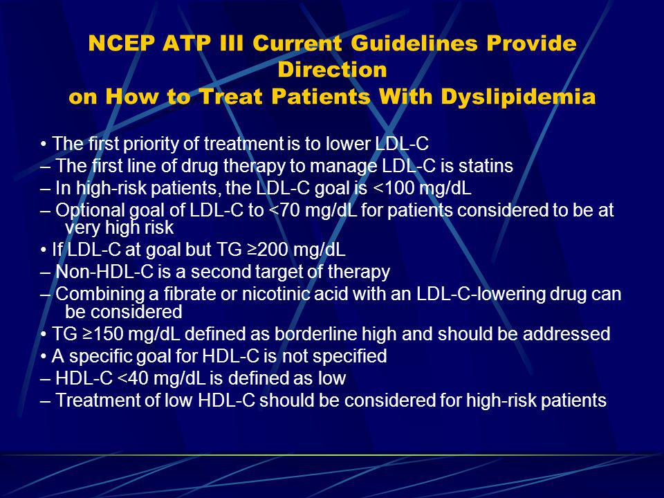 Take Home Message Dyslipidemias are an important CVD risk factor Patients who are at LDL-C goal with statin therapy and still have hypertriglyceridemi