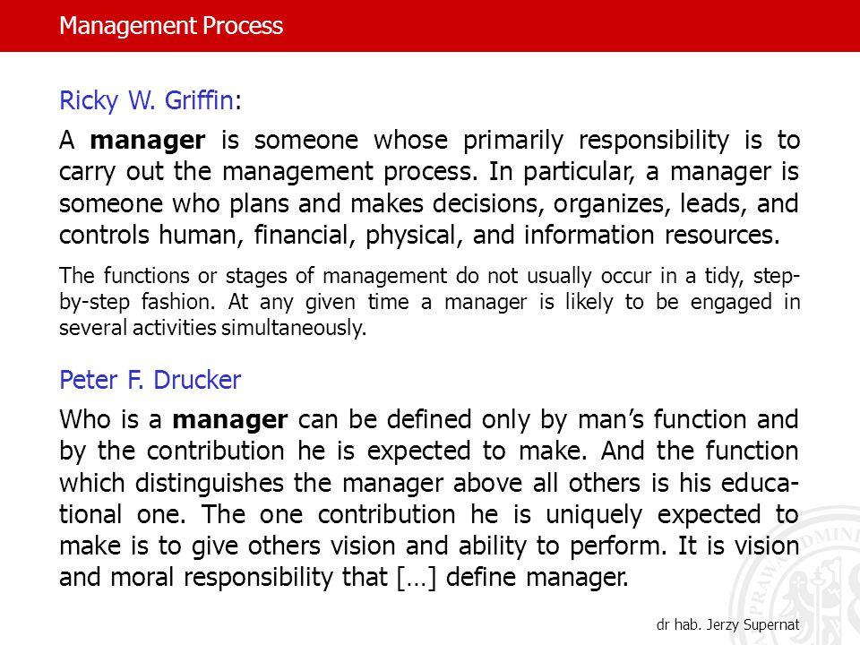 Management Process dr hab. Jerzy Supernat Ricky W.