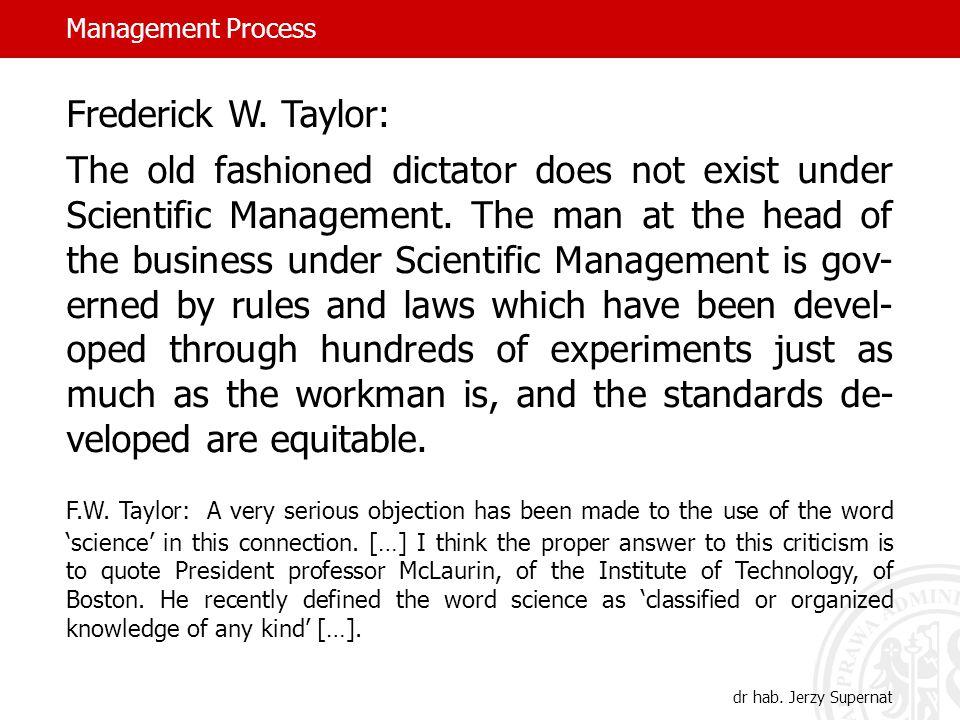 Management Process dr hab. Jerzy Supernat Frederick W.