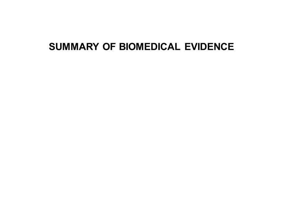SUMMARY OF BIOMEDICAL EVIDENCE